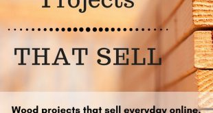 38 Woodworking Projects That Sell Everyday Online - Get Ideas and Free Plans!