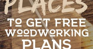 Top 10 Places To Get Free Woodworking Plans